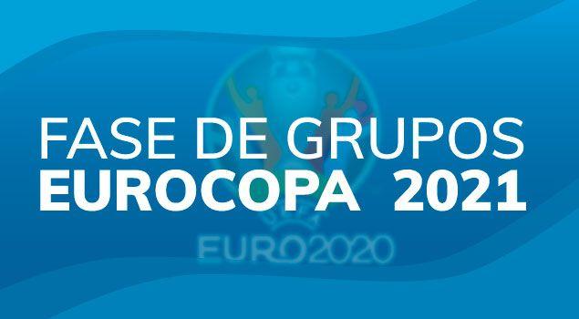 Fase grupos Eurocopa 2021
